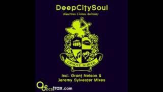 DeepCitySoul - Groove School (Grant Nelson Remix)