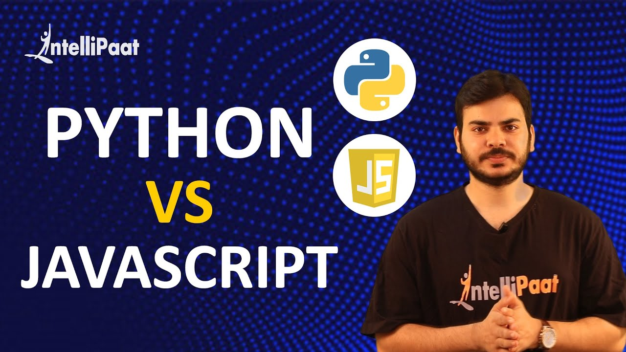 Python vs JavaScript | Difference Python vs JavaScript : Comparison | Intellipaat