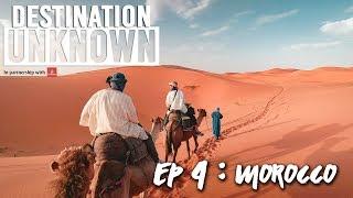 Destination Unknown Episode 4: Morocco | The Travel Intern