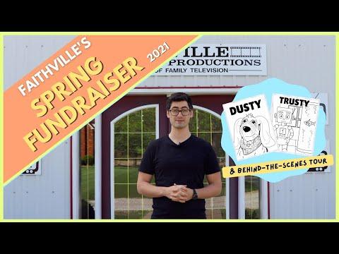 Faithville's 2021 Virtual Spring Fundraiser [& BEHIND THE SCENES TOUR!]