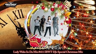 Lady Waks In Da Mix #411 [28-12-2016] IBWT DJs Special Christmas Mix