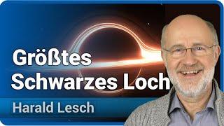 Größtes Schwarzes Loch entdeckt | Neues aus dem Universum • Harald Lesch