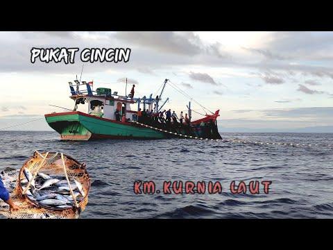 PUKAT CINCIN, Ternyata Begini Cara Nelayan Indonesia Menangkap Ikan Di Laut || KM.KURNIA LAUT