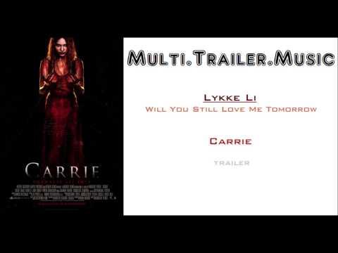 Carrie  Trailer Music Lykke Li  Will You Still Love Me Tomorrow
