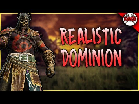 Realistic Dominion with RAIDER! [For Honor]