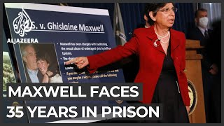 Jeffrey Epstein case: Ghislaine Maxwell faces 35 years in prison