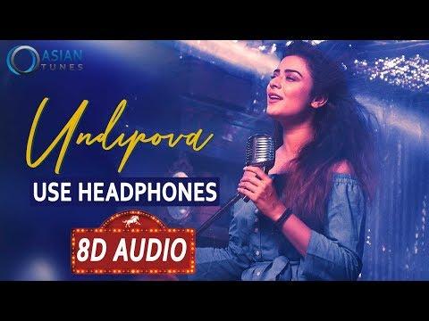 🎧 Undipova 8D Audio Song    Savaari Songs    Shekar Chandra    Nandu, Priyanka Sharma    Spoorthi