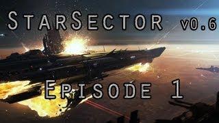 Starsector v 0.6a Let's Play- Episode 1 (Exerelin Mod: Zorg Faction Part 1)