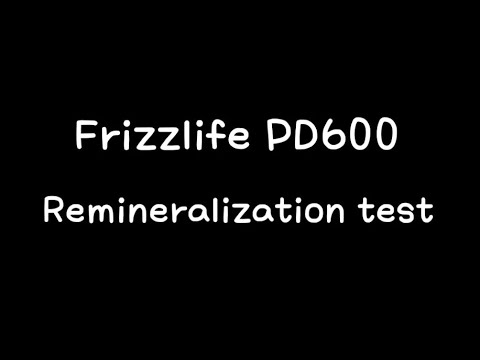 Frizzlife PD600 Reverse Osmosis Undersink Filter System - Remineralize Test