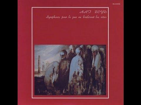 Art Zoyd - Symphonie Pour le Jour Ou Bruleront les Cites 1976 - Álbum completo