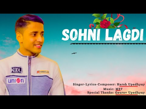 sohni-lagdi-:-harsh-upadhyay---(official-audio)-ii-mst-ii-valentine's-special