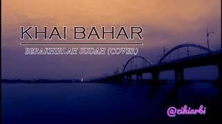 Download Mp3 Berakhirlah Sudah - Khai Bahar  Cover  Lirik