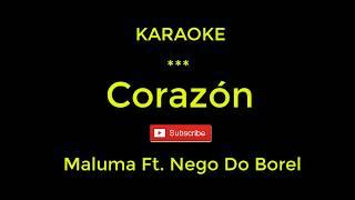 KARAOKE Corazón - Maluma Ft Nego Do Borel