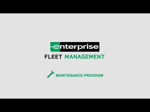 Enterprise Fleet Management - Maintenance Program