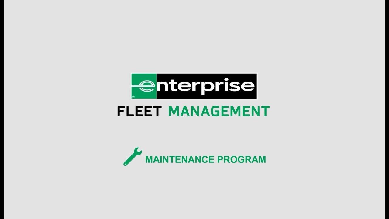 Fleet Vehicle Maintenance Plan and Services – Enterprise
