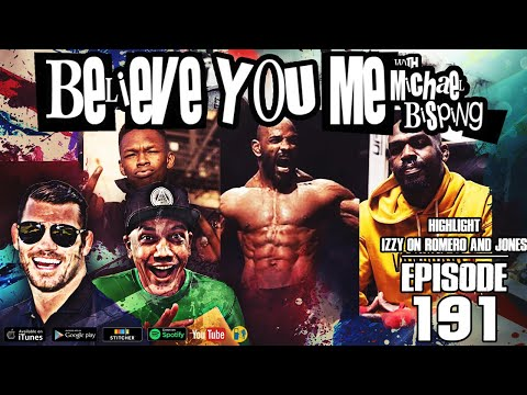 Isreal Adesanya's comments on Yoel Romero and Jon Jones - Highlight From Episode 191