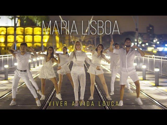 Maria Lisboa - Viver a Vida Louca (Official Video)