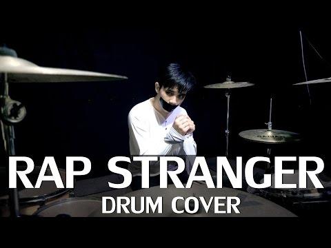 RAP - STRANGER - Drum Cover - Ixora (Wayan)