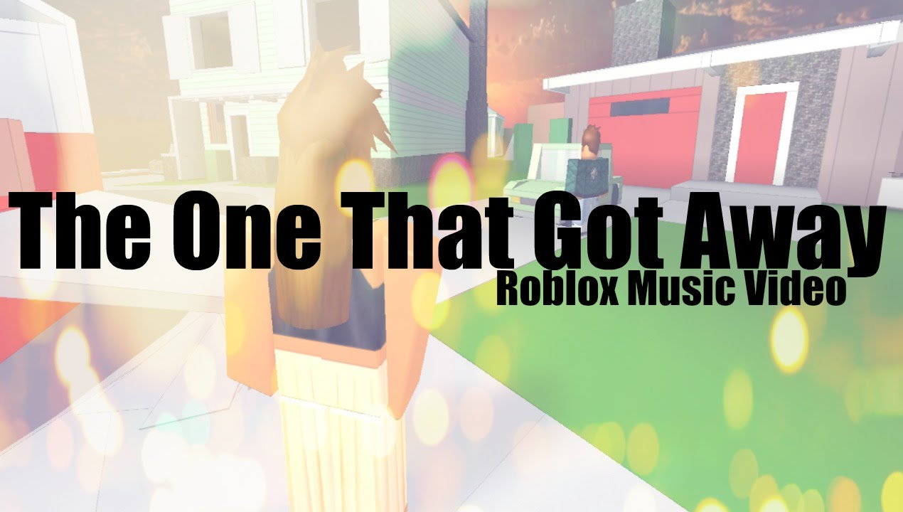 The One That Got Away Katy Perry Roblox Music Video Youtube