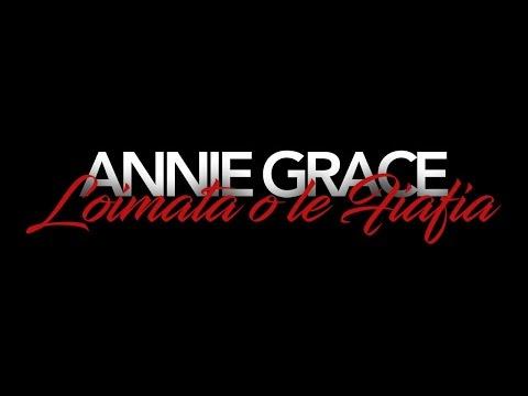 Annie Grace - Loimata o le Fiafia