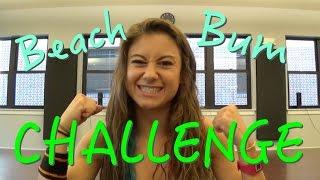 Beach Bum Challenge