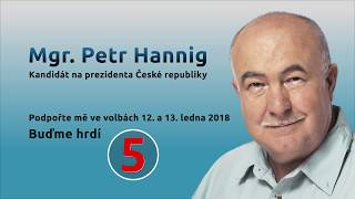 Volební spot Petra Hanniga - Buďme hrdí - 60 sec. (verze A)