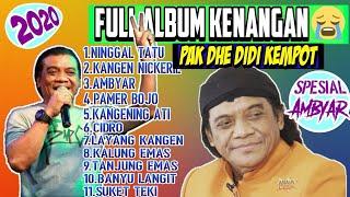 Download lagu Didi Kempot Full Album 2020 | Album Didi Kempot Terbaru | sobat Ambyar | Album kenangan Didi kempot