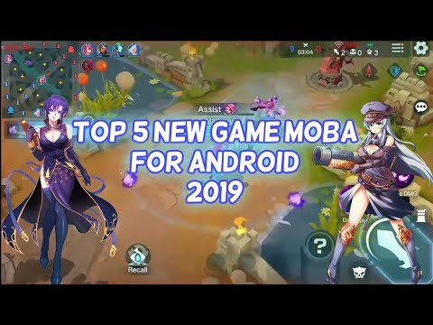 Top 5 New Game MOBA For Android 2019