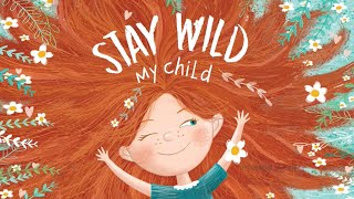 Lucy Capri: STAY WILD MY CHILD Animated Story Book Preview (C) VOOKS