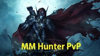 5.4 MM Hunter PvP - Thing