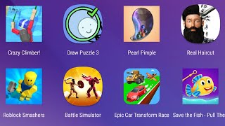 Crazy Climber, Draw Puzzle 3,Pearl Pimple,Real Haircut,Roblox Smashers,Battle Simulator,Epic Car