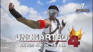 Uncharted 4 Ranked King of the Hill   Season 7 (Episode 7)