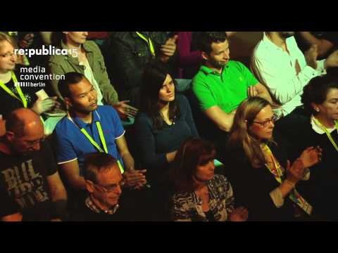 re:publica 2015 - Opening on YouTube