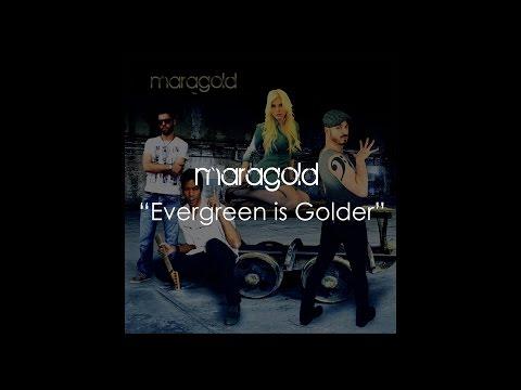 Maragold - Evergreen is Golder (Official Lyric Video)