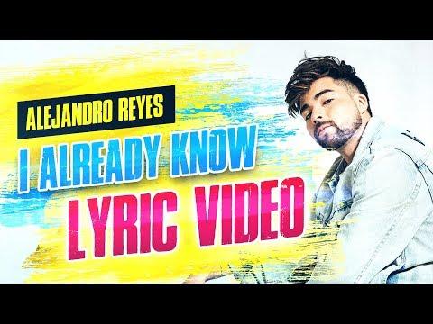 Alejandro Reyes - I Already Know Mp3