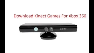 How To Free Download Some Kinect Games Torrent For Xbox 360 2017 100% Working