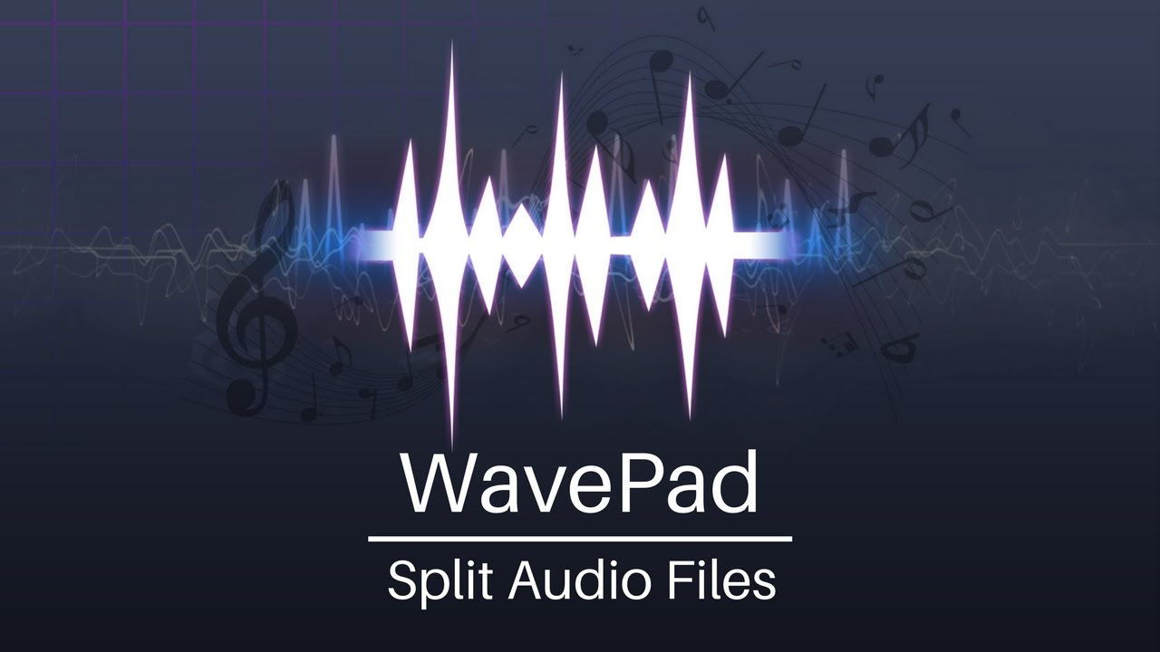How to Split Audio Files into Tracks or Smaller Segments with WavePad