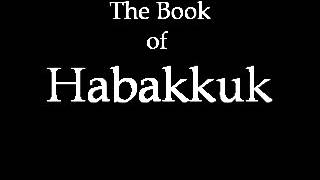 The Book of Habakkuk (KJV)
