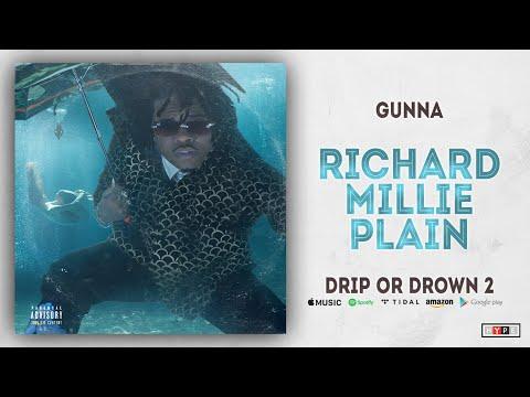 Gunna - Richard Millie Plain (Drip or Drown 2)