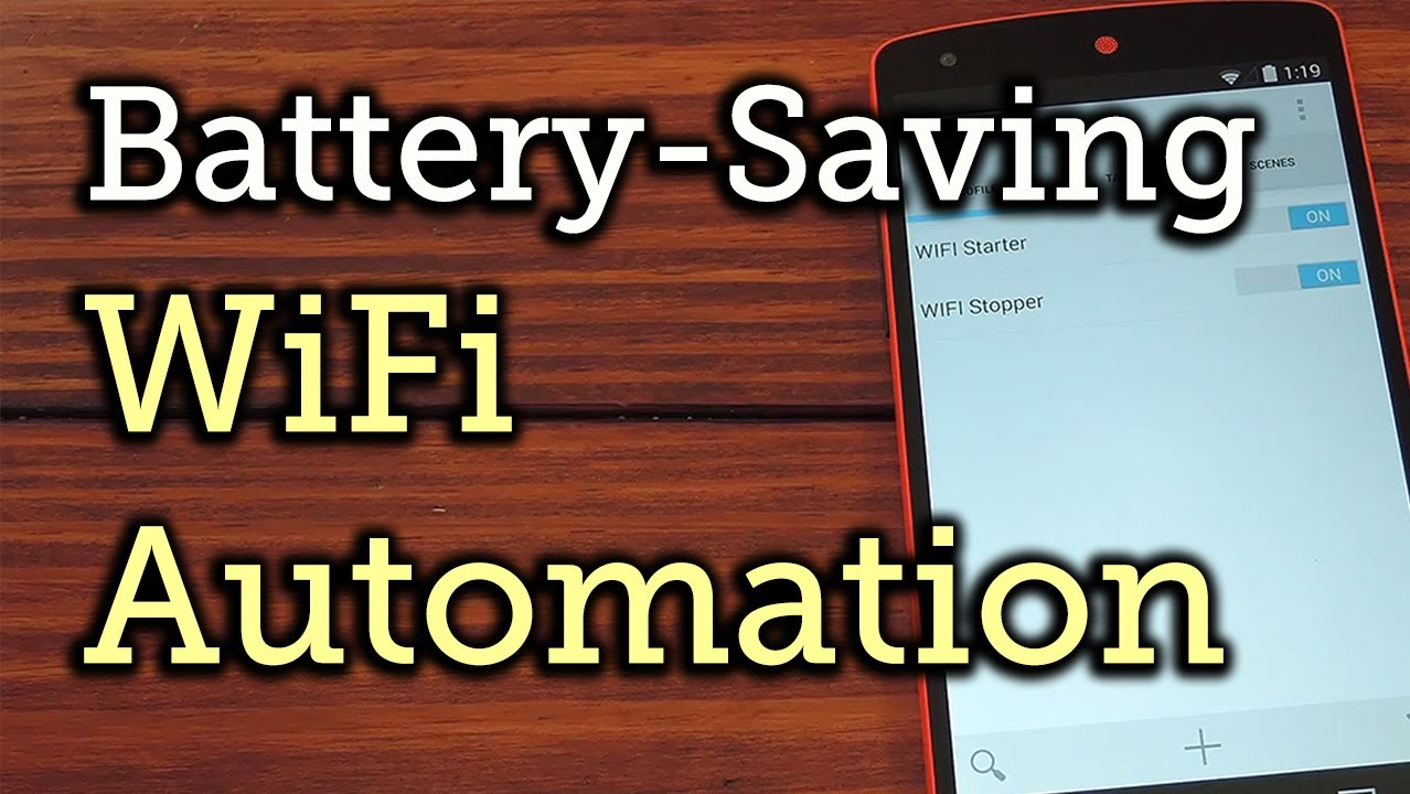 Automate Your WiFi & Save Battery with Tasker on Your Nexus 5 [How-to]