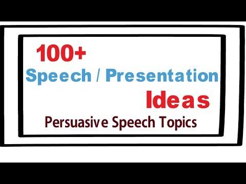 Presentation topic ideas |100+ speech and presentation ideas | Persuasive ideas