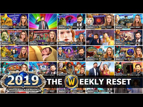 Every World Of Warcraft Weekly Reset Intro 2019