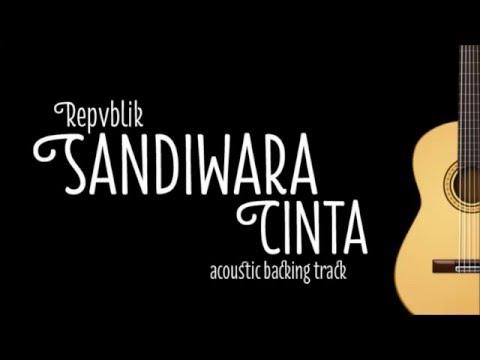 [Acoustic Karaoke] Sandiwara Cinta - Repvblik