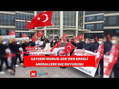 Kayseri Memur-Sen'den emekli amirallere suç duyurusu