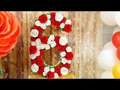 Как сделать цифру 6 своими руками на день рождения