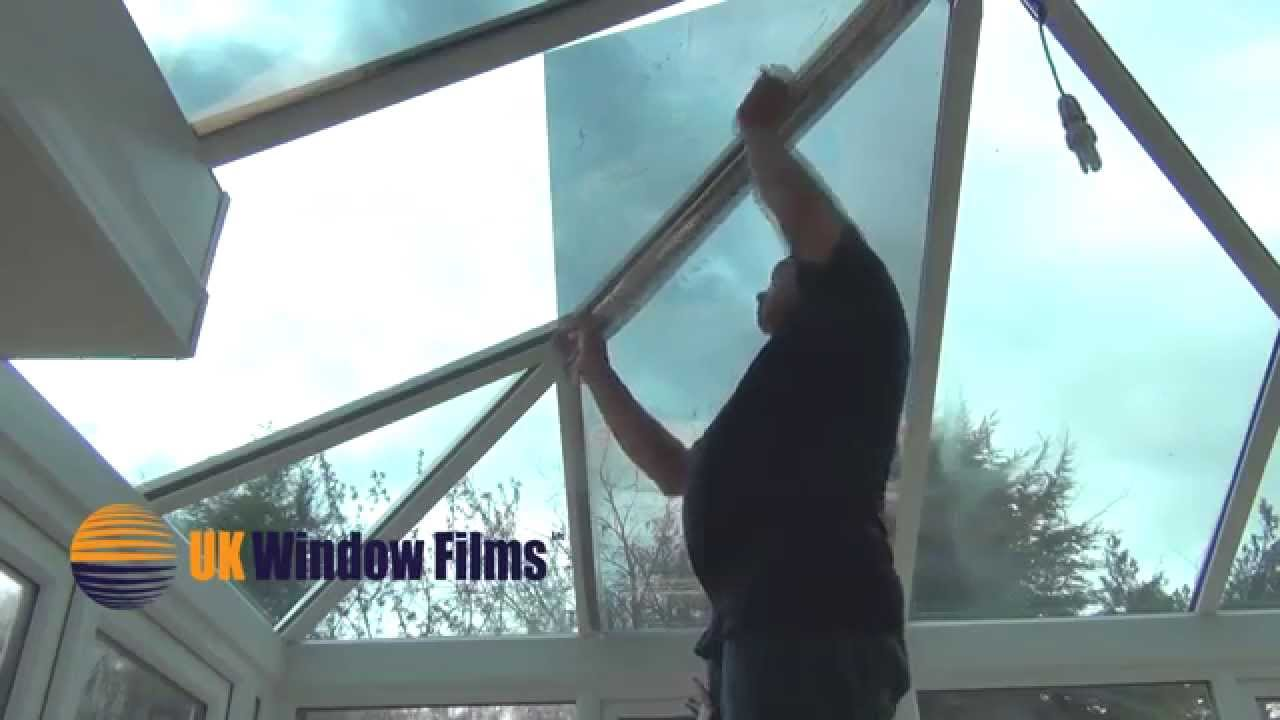 Reflective Window Tinting >> Installing window film on a shaped glass conservatory roof - YouTube