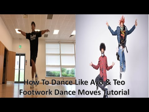 How To Dance Like Ayo & Teo | Footwork Dance Moves Tutorial