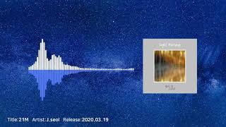 J.seol (제이설) - 21M (Official Audio)