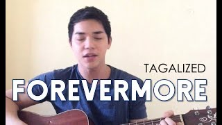 Forevermore tagalog Version by Arron Cadawas