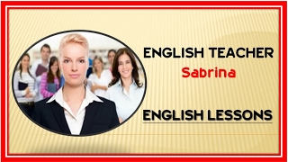 English Teacher - [ Lesson - 01*05 ] English Lessons with Sabrina